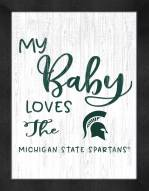 Michigan State Spartans My Baby Loves Framed Print