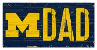 "Michigan Wolverines 6"" x 12"" Dad Sign"
