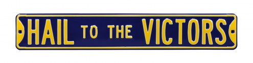 Michigan Wolverines Hail to the Victors Street Sign