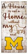 Michigan Wolverines House is Not a Home Sign