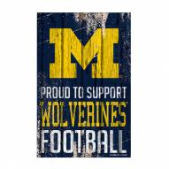 Michigan Wolverines Proud to Support Wood Sign