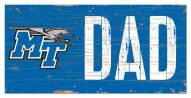 "Middle Tennessee State Blue Raiders 6"" x 12"" Dad Sign"
