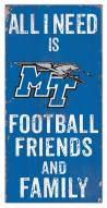 "Middle Tennessee State Blue Raiders 6"" x 12"" Friends & Family Sign"
