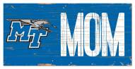 "Middle Tennessee State Blue Raiders 6"" x 12"" Mom Sign"