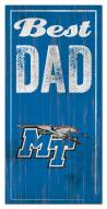 Middle Tennessee State Blue Raiders Best Dad Sign