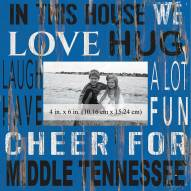 "Middle Tennessee State Blue Raiders In This House 10"" x 10"" Picture Frame"