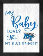 Middle Tennessee State Blue Raiders My Baby Loves Framed Print