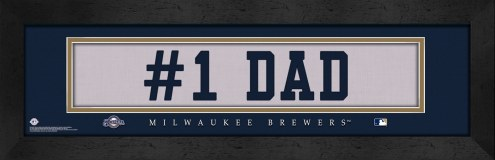 "Milwaukee Brewers ""#1 Dad"" Stitched Jersey Framed Print"