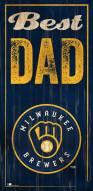 Milwaukee Brewers Best Dad Sign