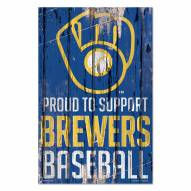 Milwaukee Brewers Proud to Support Wood Sign