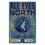 Minnesota Timberwolves Slogan Wood Sign