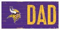 "Minnesota Vikings 6"" x 12"" Dad Sign"