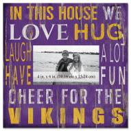"""Minnesota Vikings In This House 10"""" x 10"""" Picture Frame"""