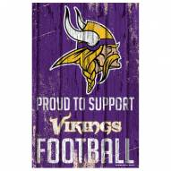 Minnesota Vikings Proud to Support Wood Sign
