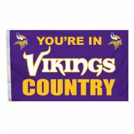 "Minnesota Vikings ""You're In Vikings Country"" Flag"