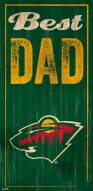 Minnesota Wild Best Dad Sign