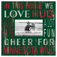 """Minnesota Wild In This House 10"""" x 10"""" Picture Frame"""