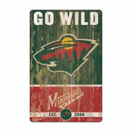 Minnesota Wild Slogan Wood Sign