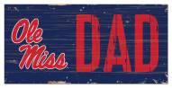 """Mississippi Rebels 6"""" x 12"""" Dad Sign"""