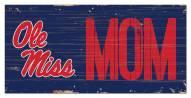"""Mississippi Rebels 6"""" x 12"""" Mom Sign"""