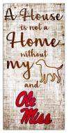 Mississippi Rebels House is Not a Home Sign