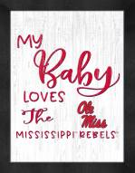 Mississippi Rebels My Baby Loves Framed Print