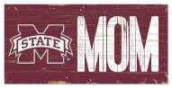 """Mississippi State Bulldogs 6"""" x 12"""" Mom Sign"""