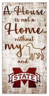 Mississippi State Bulldogs House is Not a Home Sign