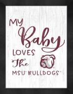 Mississippi State Bulldogs My Baby Loves Framed Print