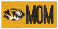 "Missouri Tigers 6"" x 12"" Mom Sign"