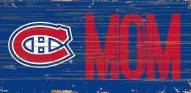 """Montreal Canadiens 6"""" x 12"""" Mom Sign"""