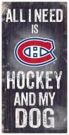 Montreal Canadiens Hockey & My Dog Sign