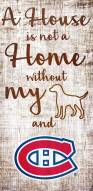 Montreal Canadiens House is Not a Home Sign