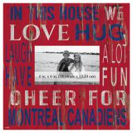 """Montreal Canadiens In This House 10"""" x 10"""" Picture Frame"""