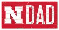 "Nebraska Cornhuskers 6"" x 12"" Dad Sign"