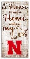 Nebraska Cornhuskers House is Not a Home Sign