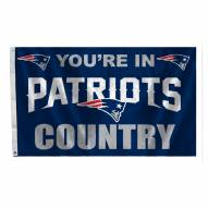 """New England Patriots """"You're In Patriots Country"""" Flag"""