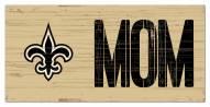 "New Orleans Saints 6"" x 12"" Mom Sign"