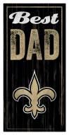 New Orleans Saints Best Dad Sign