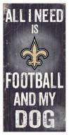 New Orleans Saints Football & My Dog Sign