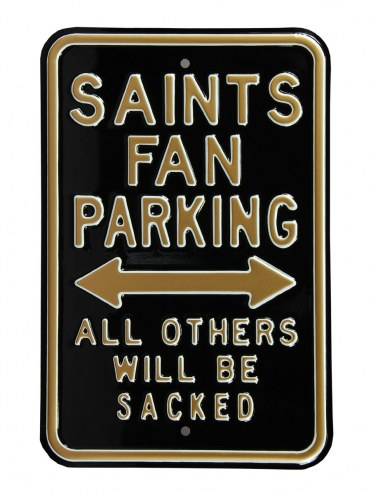 New Orleans Saints Sacked Parking Sign