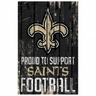 New Orleans Saints Proud to Support Wood Sign