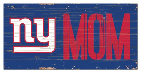 "New York Giants 6"" x 12"" Mom Sign"