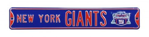 New York Giants Super Bowl XLVI Street Sign