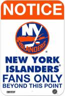 New York Islanders Fans Only 8 x 12 Aluminum Sign