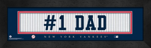 """New York Yankees """"#1 Dad"""" Stitched Jersey Framed Print"""