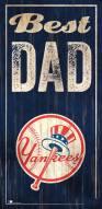 New York Yankees Best Dad Sign