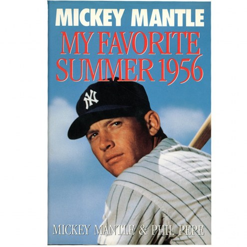 New York Yankees Mickey Mantle Signed My Favorite Summer 1956 Book