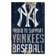 New York Yankees Proud to Support Wood Sign