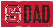"North Carolina State Wolfpack 6"" x 12"" Dad Sign"
